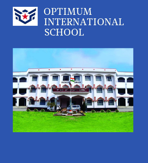 Optimum International School Best School In Darbhanga , Bihar